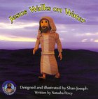 Jesus Walks on Water (Jesus Little Book Series)