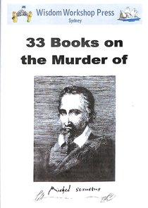 Wisdom Workshop:33 Books on the Death of Michael Servetus (Cd-rom)
