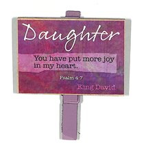 Magnet Clip Quotes: Daughter - You Have Put More Joy in My Heart