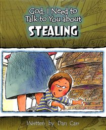 Stealing (God, I Need To Talk To You About Series)