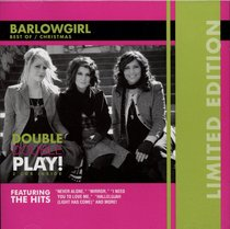 Barlowgirl: Double Double Play (Limited Edition, Best Of/christmas)