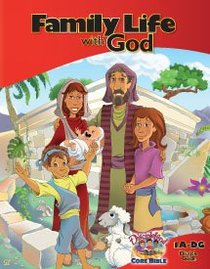 Dlc A1: Family Life With God Student Guide Ages 6-8 (Discipleland Level 1, Ages 6-8, Qtrs Abcd Series)