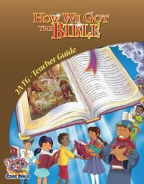 Dlc A2: How We Got the Bible Teachers Guide Ages 7-9 (Discipleland Level 2, Ages 7-9, Qtrs Abcd Series)