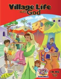 Dlc D1: Discovering Gods Greatness Student Guide Ages 6-8 (Village Life With God) (Discipleland Level 1, Ages 6-8, Qtrs Abcd Series)