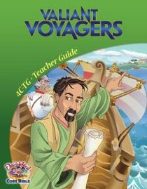 Dlc C4: Transforming the World Teachers Guide Ages 9-11 (Valiant Voyagers) (Discipleland Level 4, Ages 9-11, Qtrs Abcd Series)