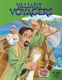 Dlc C4: Transforming the World Students Guide Ages 9-11 (Valiant Voyagers) (Discipleland Level 4, Ages 9-11, Qtrs Abcd Series)