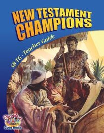 Dlc B5: New Testament Champions Teachers Guide Ages 10-12 (Discipleland Level 5, Ages 10-12, Qtrs Abcd Series)