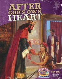 Dlc D6: Walking With God Students Guide Ages 11-14 (After Gods Own Heart) (Discipleland Level 6, Ages 11-14, Qtrs Abcd Series)