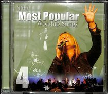 Most Popular Worship Songs (Vol 4)