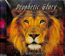 Prophetic Glory