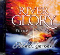 River Glory, There is a River