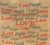 Hessian Bag: Faith Hope Love