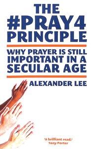 The #Pray4Principle
