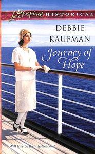 Journey of Hope (Love Inspired Series Historical)