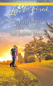 The Firefighters New Family (Love Inspired Series)