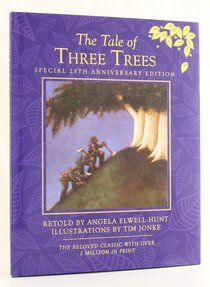 The Tale of Three Trees (25th Anniversary Edition)