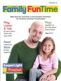 Gllw Springa 2018 Ages 2/5 Family Funtime Pages (Gospel Light Living Word Series)