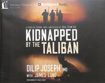 Kidnapped By the Taliban (Unabridged, 6 Cds)