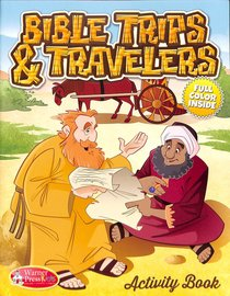 Activity Book: Bible Trips and Travelers Ages 6-10 Reproducible