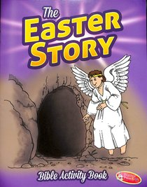 Bible Activity Book: The Easter Story Ages 6-10 (Reproducible)