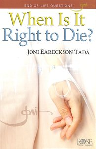 When is It Right to Die? (Rose Guide Series)
