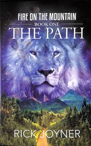 The Path (#01 in Fire On The Mountain Series)