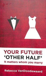 Your Future Other Half