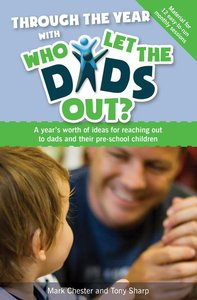 Through the Year With Who Let the Dads Out?