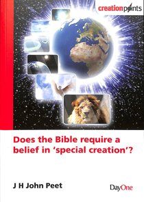Does the Bible Require a Belief in Special Creation? (Creation Points Series)