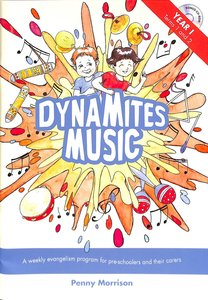 Dynamites Music Year 1: Terms 1 & 2 (0-5 Year Olds)