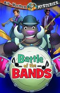 Battle of the Bands (#09 in Bill The Warthog Mysteries Series)