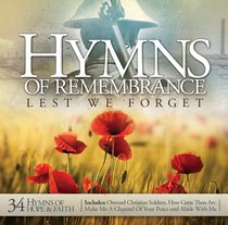 Hymns of Remembrance: Lest We Forget Double CD