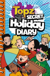Topz Secret Holiday Diary (Topz Secret Diaries Series)
