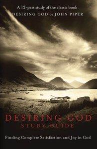 Desiring God (Study Guide)