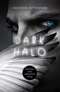 Dark Halo (#03 in Angel Eyes Series)