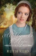 A Miracle of Hope (#01 in The Amish Wonders Series)