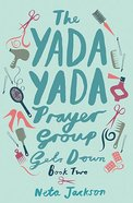 Gets Down (#02 in Yada Yada Prayer Group Series)