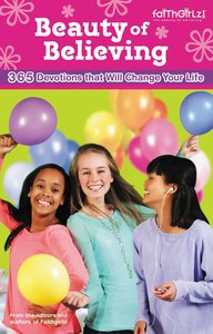 Faithgirlz!: Beauty of Believing Once-A-Day Devotional