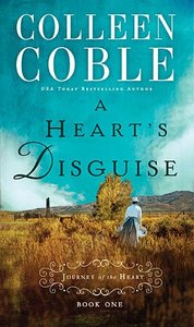 A Hearts Disguise (#01 in Journey Of The Heart Series)