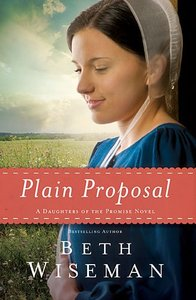 Plain Proposal (#05 in Daughters Of Promise Series)