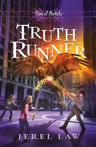 Jonah Stone #04: Truth Runner (#04 in Son Of Angels Series)