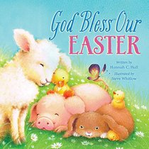 God Bless Our Easter (A God Bless Book Series)