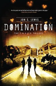 C.H.A.O.S #03: Domination (#03 in A Chaos Novel Series)