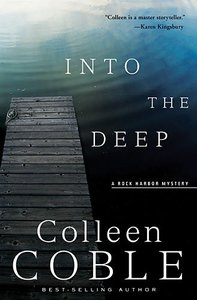 Into the Deep (#03 in Rock Harbor Series)