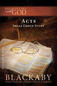 Acts (Blackaby Bible Basics Series)