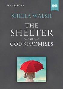 Shelter of Gods Promises (Dvd Based Bible Study)