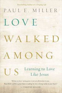 Love Walked Among Us
