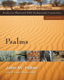 Psalms (Zondervan Illustrated Bible Backgrounds Commentary Series)