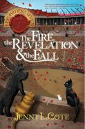 Fire, the Revelation and the Fall, the (#04 in Epic Order Of The Seven Series)
