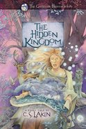 The Hidden Kingdom (#06 in The Gates Of Heaven Series)